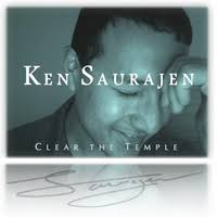 Hymn for Today:  Ken Saurajen - Clear the Temple