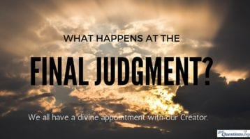 Blog Topic: Reflection on the Mysteries of Faith – Final Judgement
